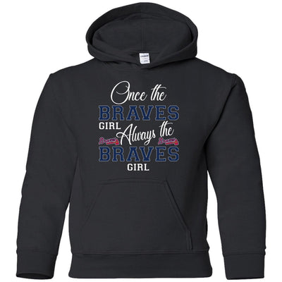 Always The Atlanta Braves Girl T Shirts