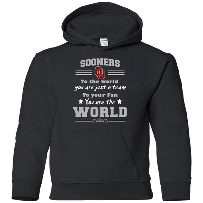 To Your Fan You Are The World Oklahoma Sooners T Shirts