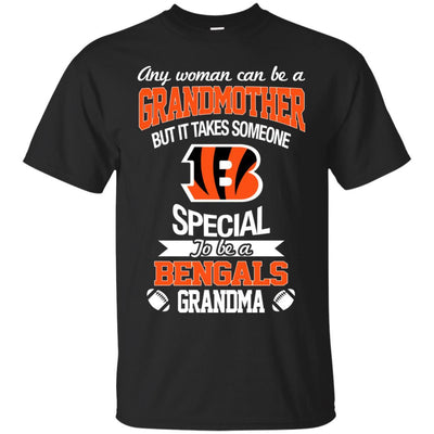 It Takes Someone Special To Be A Cincinnati Bengals Grandma T Shirts