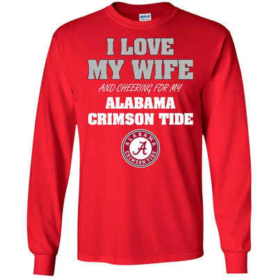 I Love My Wife And Cheering For My Alabama Crimson Tide T Shirts