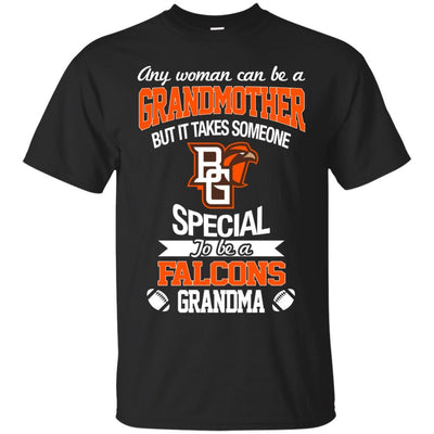 It Takes Someone Special To Be A Bowling Green Falcons Grandma T Shirts