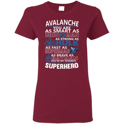 Colorado Avalanche You're My Favorite Super Hero T Shirts