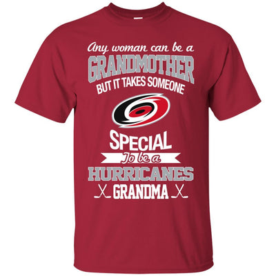 It Takes Someone Special To Be A Carolina Hurricanes Grandma T Shirts