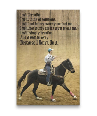 I Will Breathe Because I Don't Quit Horse Riding Canvas Print