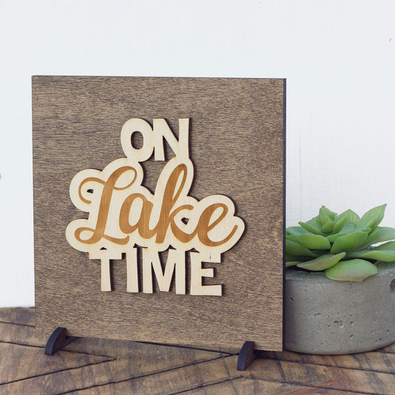 """On Lake Time"" - Cabin Decor - Lake House Sign"