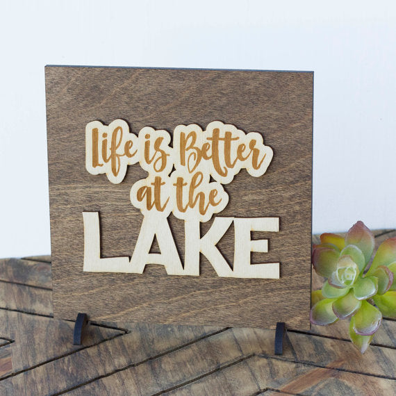 """Life is Better at the Lake"" - Cabin Decor - Lake House Sign"