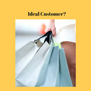 Who is my IDEAL customer?