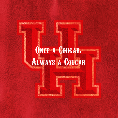 "Red Houston University ""Once a Cougar, Always a Cougar"""