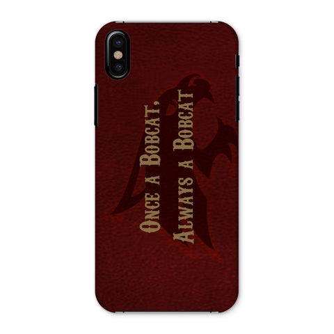 "San Marcos University ""Once a Bobcat, Always a Bobcat"" Phone Case"