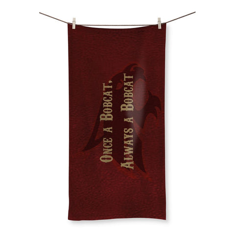 "San Marcos University ""Once a Bobcat, Always a Bobcat"" Beach Towel"