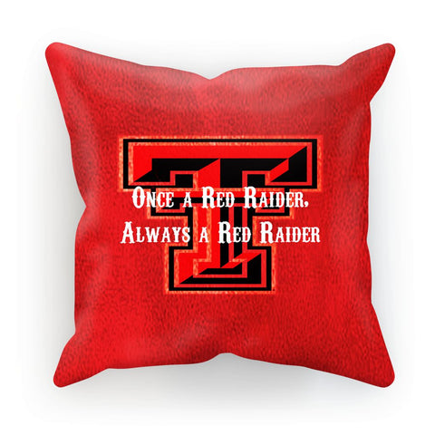 "Lubbock University ""Once a Red Raider, Always a Red Raider"" Cushion"