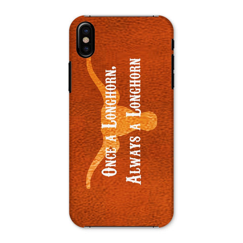 "Austin University ""Once a Longhorn, Always a Longhorn"" Phone Case"
