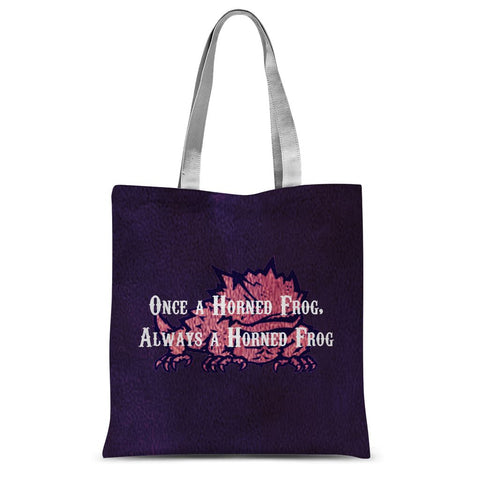 "Fort Worth University ""Once a Horned Frog, Always a Horned Frog"" Sublimation Tote Bag"