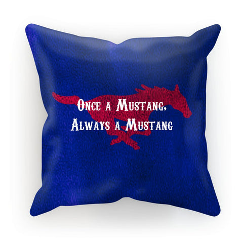 "Dallas University ""Once a Mustang, Always a Mustang"" Cushion"