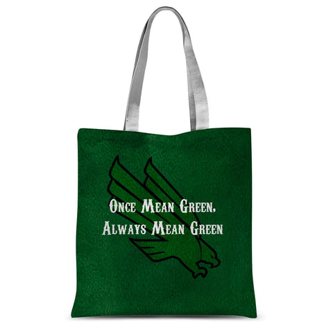 "Denton University ""Once Mean Green, Always Mean Green"" Sublimation Tote Bag"