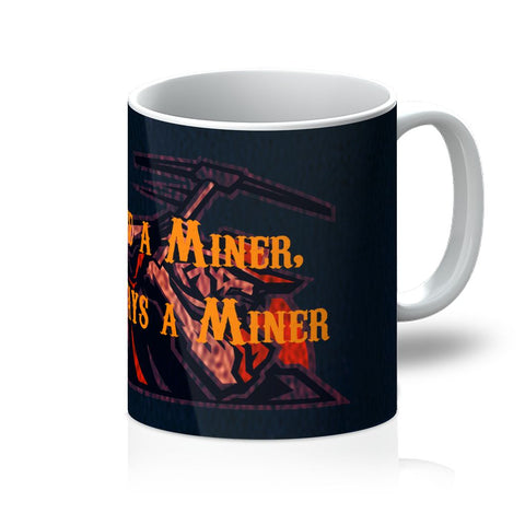 "El Paso University ""Once a Miner, Always a Miner"" Mug"