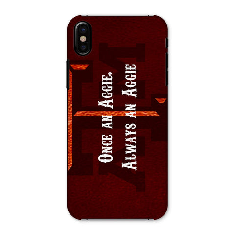 "College Station University ""Once an Aggie, Always an Aggie"" Phone Case"