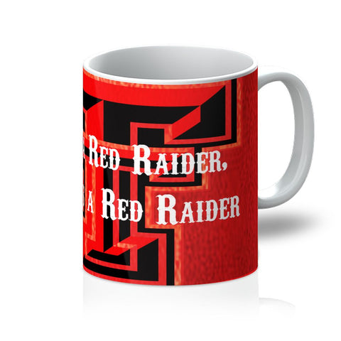 "Lubbock University ""Once a Red Raider, Always a Red Raider"" Mug"