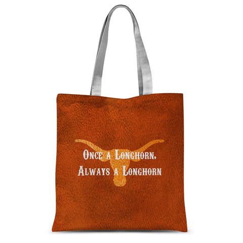 "Austin University ""Once a Longhorn, Always a Longhorn"" Sublimation Tote Bag"