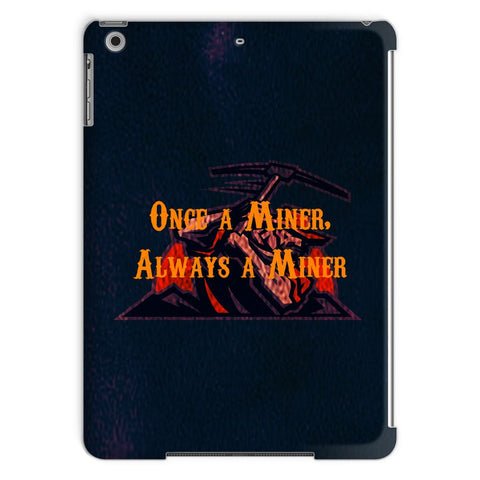 "El Paso University ""Once a Miner, Always a Miner"" Tablet Case"