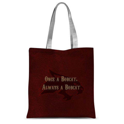 "San Marcos University ""Once a Bobcat, Always a Bobcat"" Sublimation Tote Bag"