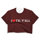 College Station I HEART TX, Y'ALL Ladies Crop Top