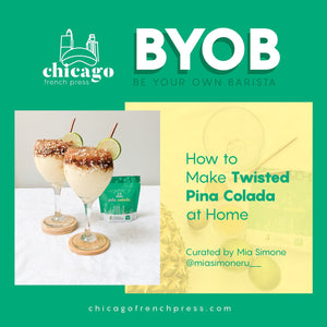 BYOB: Twisted Piña Colada