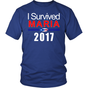 I Survived Maria 2017 T-Shirt - Commemorative Puerto Rico Hurricane Tee - Unisex