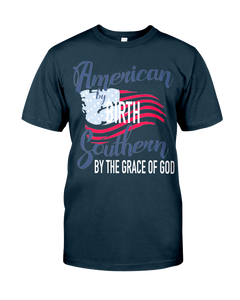 American By Birth Southern By The Grace Of God T-Shirt