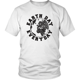 Earth Day Everyday Unisex Shirt