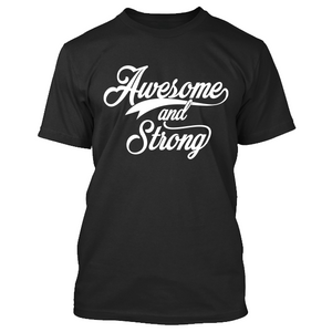 Awesome and Strong