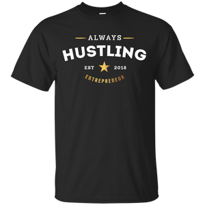 ALWAYS HUSTLING - PREMIUM T-SHIRT