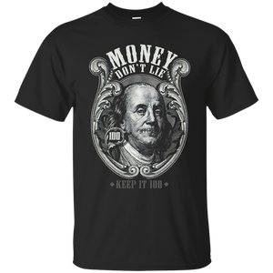"""MONEY DON'T LIE"" PREMIUM T-SHIRT"