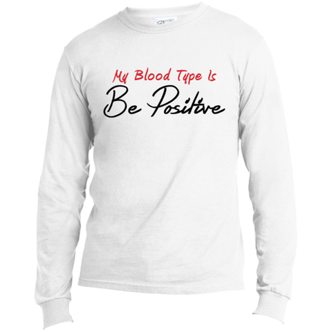 Be Positive. Port & Co. Long Sleeves Shirt