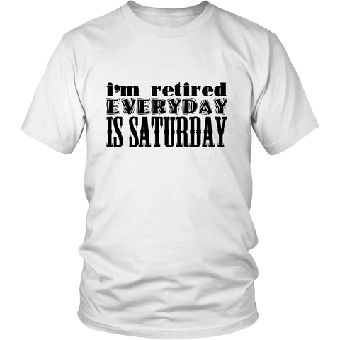 I'm Retired T-shirt for Unisex Style for Men and Women