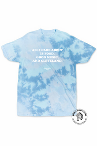 All I Care About Is Cleveland - Unisex Crew - Tie Dye