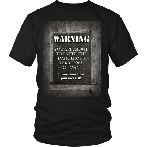 Warning! Terriroty of Men T-Shirts and Hoodie