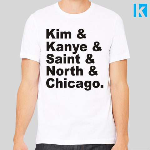 Kim Kardashian West Family List Unisex Mens T-Shirt Tee Top New Love Kanye Keeping Up With Chicago Love Hip Hop R&B