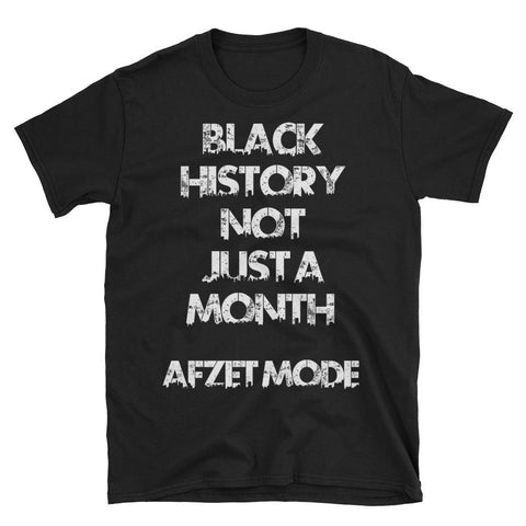Not Just A Month Short-Sleeve Unisex T-Shirt