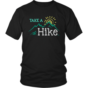 Take A Hike Unisex T-Shirt
