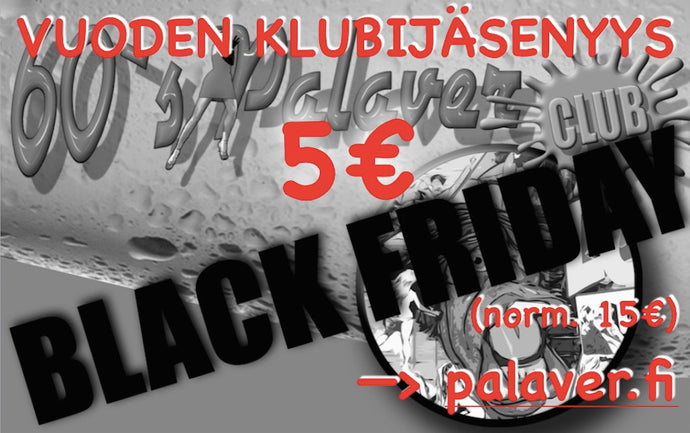 Black Friday - Clubikortti 5€