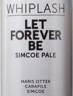 Whiplash - Let Forever Be / Simcoe American Pale Ale