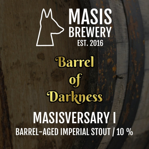 Masis Brewery Masisversary I - Barrel of Darkness