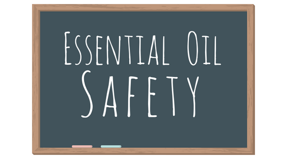 Essential Oil Safety Series - Part One - Hidden Valley Co