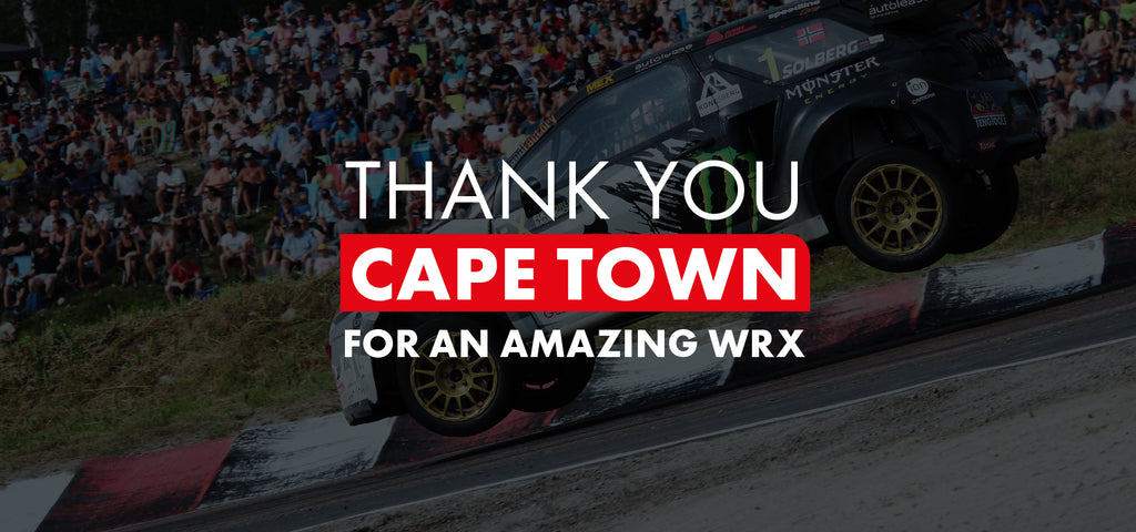 WRX - Thank you Cape Town!