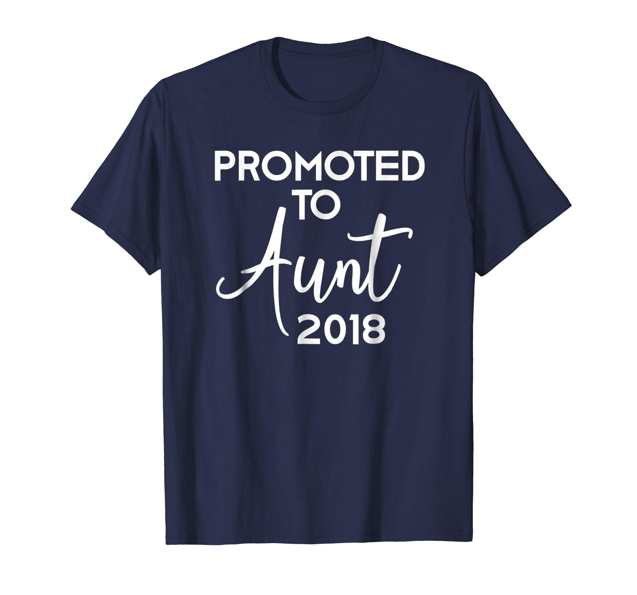 Promoted to Aunt 2018 T-Shirt Pregnancy Announcement Gift