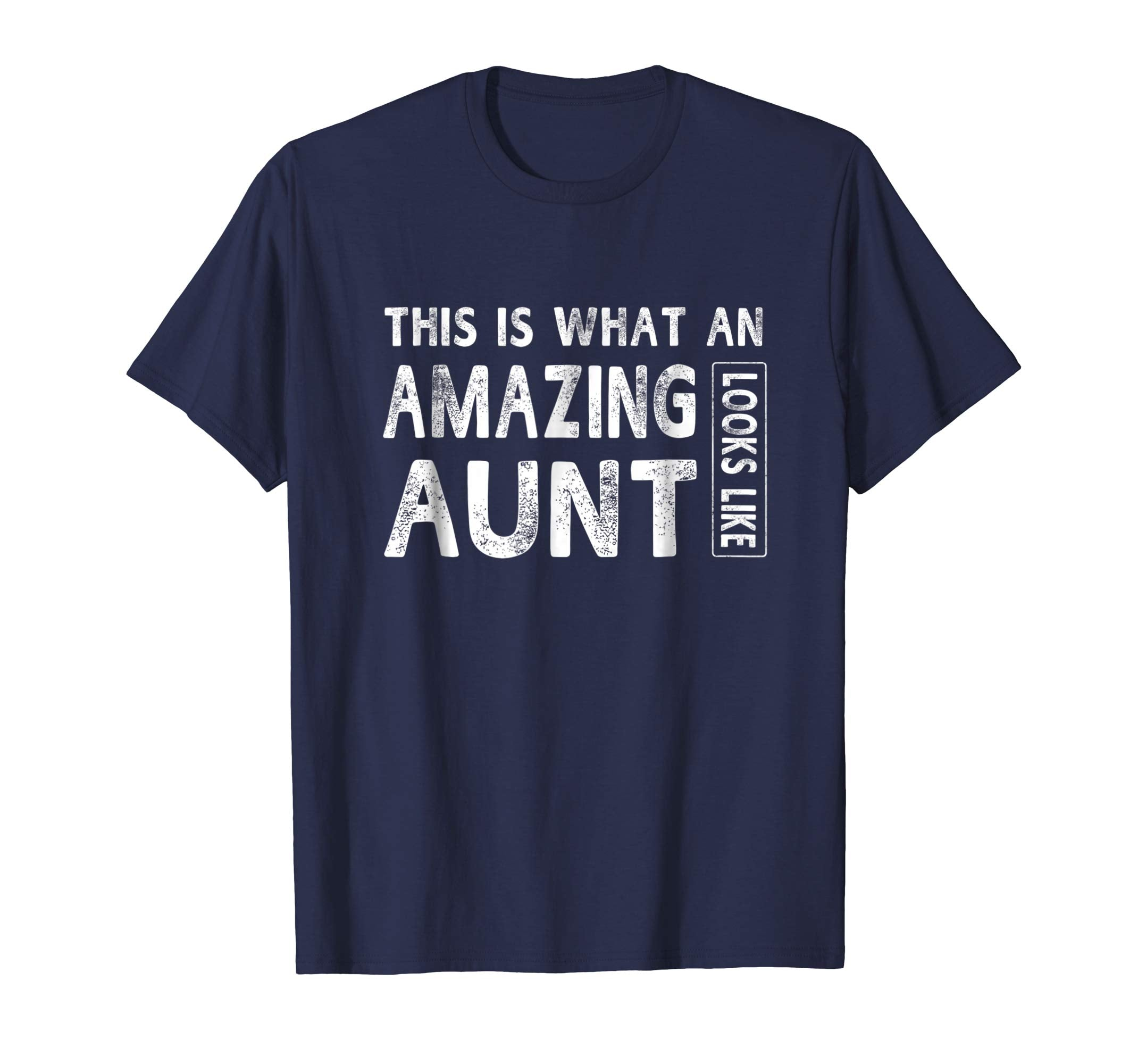 Amazing Aunt Looks Like Mother Day Gift Women T-shirt