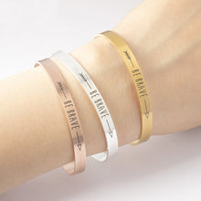 "Inspirational quote bracelet ""Be brave"""