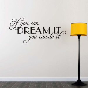 "Inspirational wall decal ""If You Can Dream It You Can Do It"" Motivating Quote Vinyl"