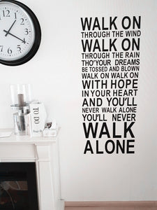 "Inspirational wall decal ""you will never walk alone"" Motivating Quote Vinyl"